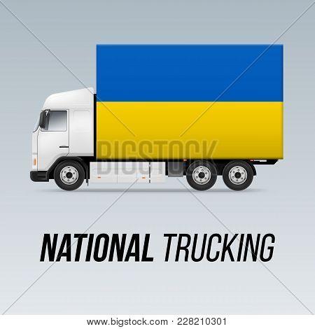 Symbol Of National Delivery Truck With Flag Of Ukraine. National Trucking Icon And Ukrainian Flag