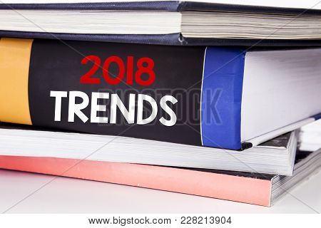 Hand Writing Text Caption Inspiration Showing 2018 Trends. Business Concept For Trending Data Predic