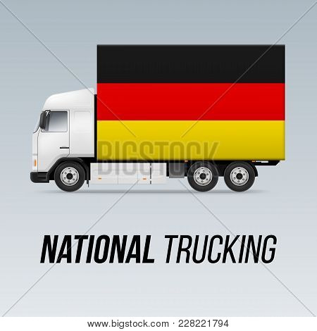 Symbol Of National Delivery Truck With Flag Of Germany. National Trucking Icon And German Flag