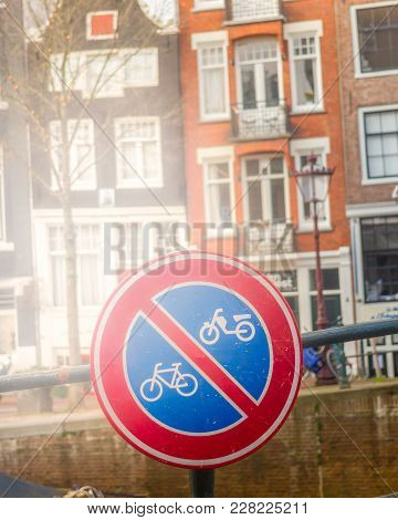 Red Round Sign For Bike And Motorbike For Deny. Walkway In Amsterdam