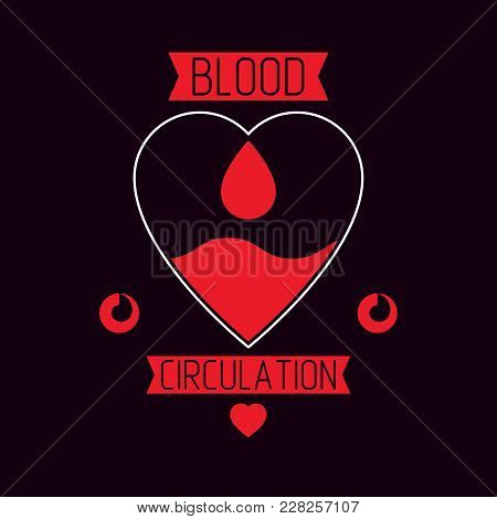 Vector illustration of heart shape and drops of blood. Hematology theme symbol for use in pharmacology. poster