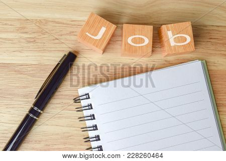 Inscription Job On The Wooden Table. Search Or Choose A Job. Looking For A Dream Job. Career Concept