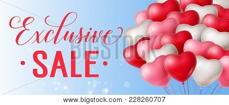 Exclusive Sale Lettering With Heart Shaped Balloons On Light Blue Background. Calligraphic Inscripti