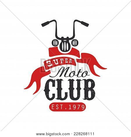 Super Moto Club Logo, Est 1979, Design Element For Motor Or Biker Club, Motorcycle Repair Shop, Prin