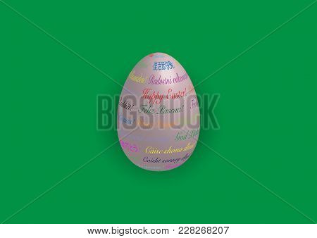 Happy Easter Lettering In All Languages On 3d Realistic Egg. Three-dimensional Egg With Text In All