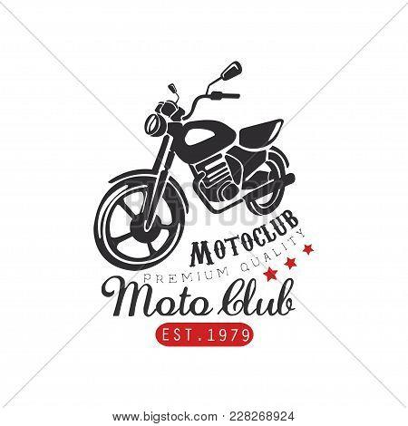 Motor Club Logo, Premium Quality 1979, Design Element For Motor Or Biker Club, Motorcycle Repair Sho