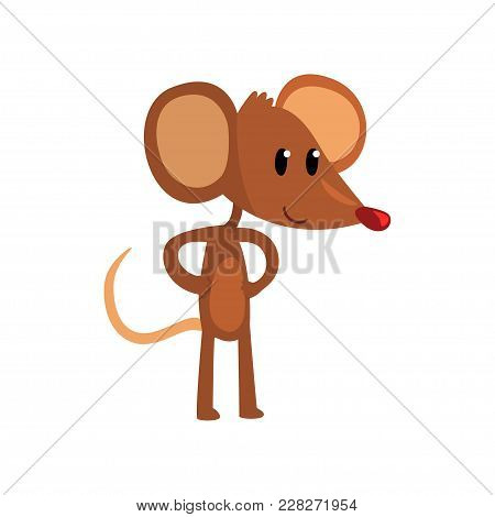 Cute Brown Mouse Standing On Two Legs With Hands On Its Waist, Funny Rodent Character Cartoon Vector
