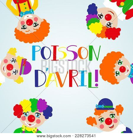 Poisson Davril Lettering. April Fools Day. Translated From French: April Fool. Vector Illustration.