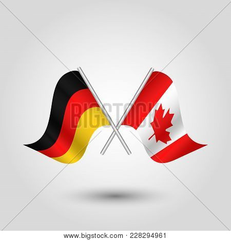 Vector Two Crossed German And Canadian Flags On Silver Sticks - Symbol Of Germany And Canada