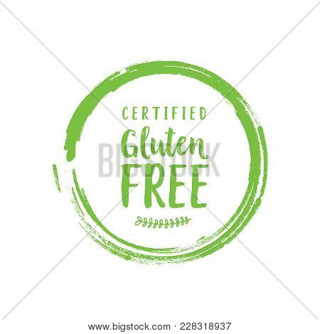 Certified Gluten Free Lettering. Modern Inscription With Green Twig In Painted Circle. Handwritten T