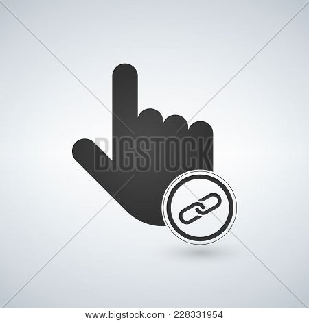 Hand Cursor And Website Icon With Link Sign In The Circle. Isolated On White Vector Illustration.