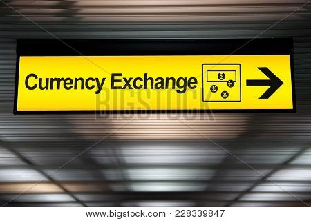 Sign Currency Exchange At The Airport With Money Currency Icon And Arrow For Direction To Currency E