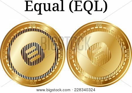 Set Of Physical Golden Coin Equal (eql), Digital Cryptocurrency. Equal (eql) Icon Set. Vector Illust