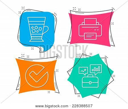 Set Of Verify, Frappe And Printer Icons. Business Portfolio Sign. Selected Choice, Cold Drink, Print