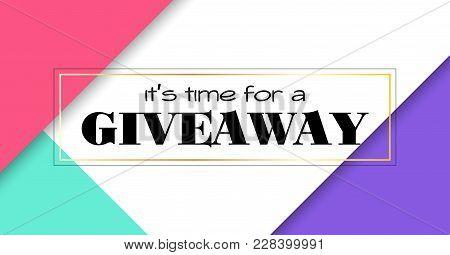 Time For Giveaway. Vector Banner Template For Social Media Promotion. Facebook Link Size