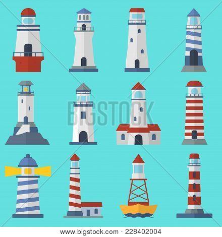 Vector Set Of Cartoon Flat Lighthouses. Searchlight Towers For Maritime Navigation Guidance. Ocean B