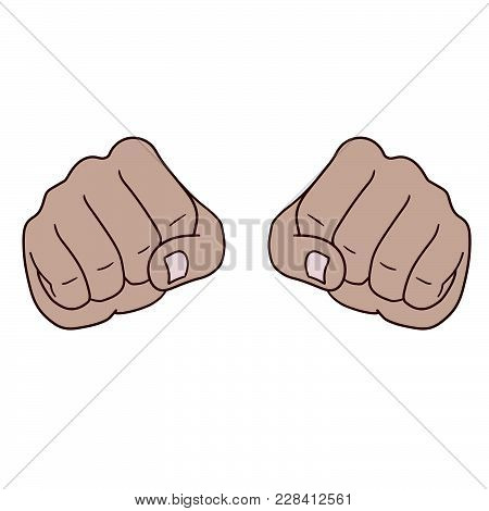 This Is Two Fists In Front View