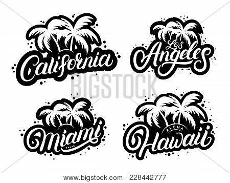 Set Of Typography Graphic Prints With Palms Silhouettes And Words California, Hawaii, Miami, Los Ang