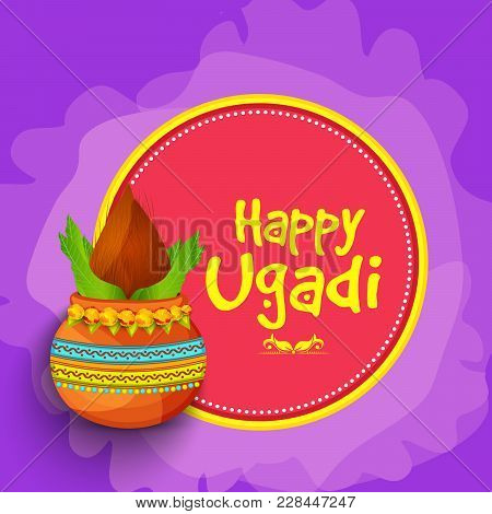Illustration Of Happy Ugadi Greeting Card Background With Decorated Kalash.