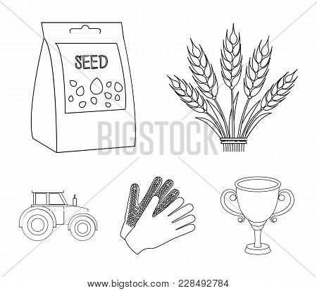 Spikelets Of Wheat, A Packet Of Seeds, A Tractor, Gloves.farm Set Collection Icons In Outline Style