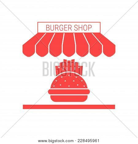 Burger Shop, Fast Food Restaurant Single Flat Icon. Striped Awning And Signboard. A Series Of Shop I