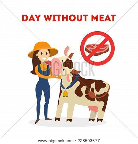 Day Without Meat. Farmer With Cow Together.