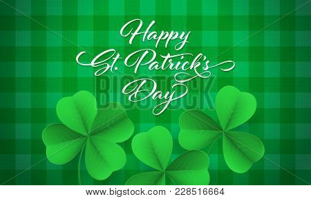 Happy Saint Patrick's Day Card With Shamrock Clover On Green Gingham Background. Vector St Patrick L
