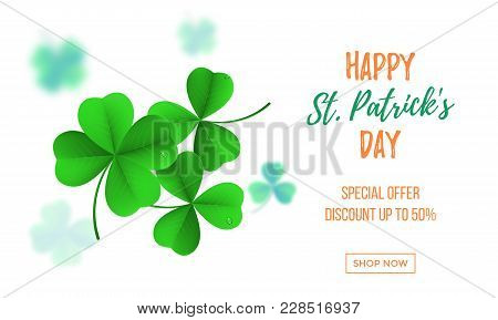 Happy Saint Patrick's Day Sale Banner With Shamrock Clover On White Background. Vector St Patrick Sa
