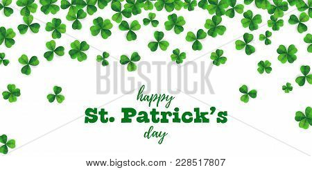 Patrick Day Background With Vector Four-leaf Clover Pattern Background. St Patrick Day Card With Luc