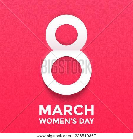 8 March Papercut Illustration For International Women's Day Card. Happy Womens Day Vector Paper Cut