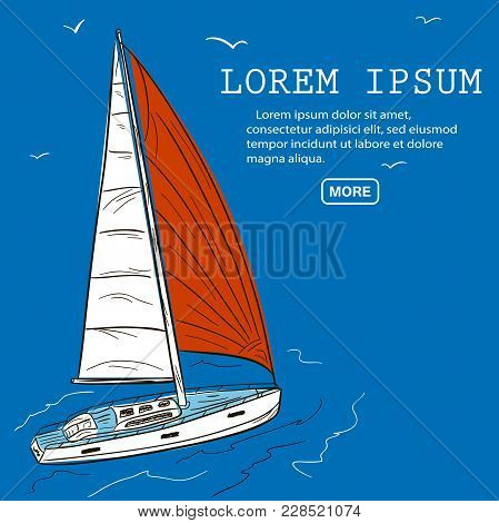 Yacht Race Poster Design With Sail Boat Sketch. Luxury Yacht Vessel Hand Drawn Vector Illustration.