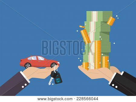 Hand Gives Car And Keys To Other Hand With Money Cash. Rental Or Lease A Car