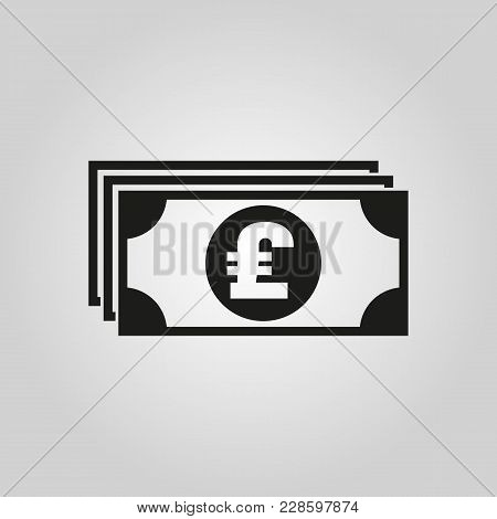 Money Icon. Pound Sterling And Cash, Coin, Currency, Bank Symbol. Flat Design. Stock - Vector Illust