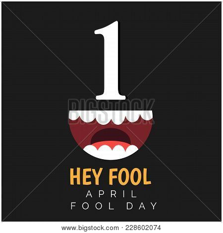 1 Hey Fool April Fools Day Black Background Vector Image