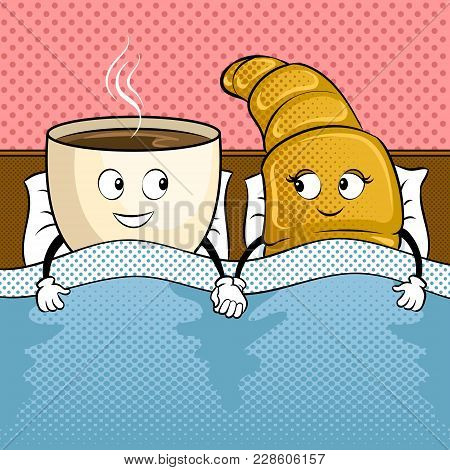Cartoon Coffee And Croissant In Bed Pop Art Retro Vector Illustration. Cartoon Character. Color Back