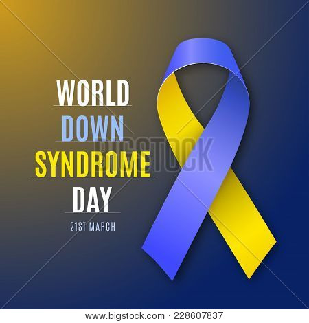 World Down Syndrome Day. Blue - Yellow Ribbon Sign Isolated In Bright Background. Vector Illustratio