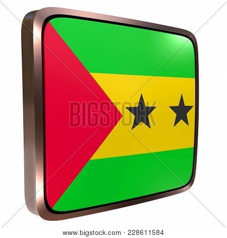 3d Rendering Of A Democratic Republic Of Sao Tome And Principe Flag Icon With A Metallic Frame. Isol