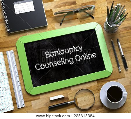 Bankruptcy Counseling Online On Small Chalkboard. Small Chalkboard With Bankruptcy Counseling Online