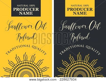 Set Of Two Vector Labels For Refined Sunflower Oil With Schematic Drawing Of Sunflower And Handwritt