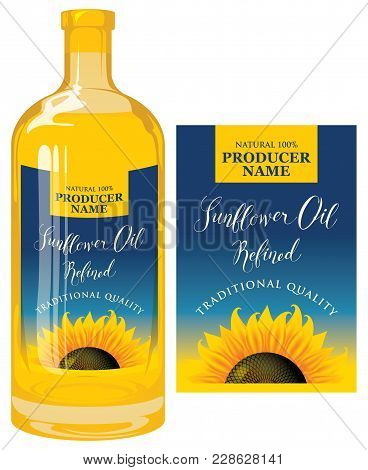 Vector Label For Refined Sunflower Oil With Sunflower And Calligraphic Handwritten Inscription On Bl