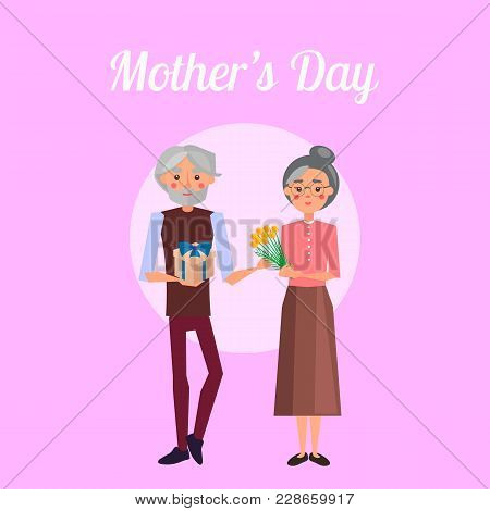 Mother S Day Vector Illustration With Gray-haired Grandpa Holding Gift With Blue Ribbon And Congratu