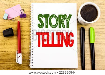 Hand Writing Text Caption Showing Storytelling. Business Concept For Teller Story Message Written On