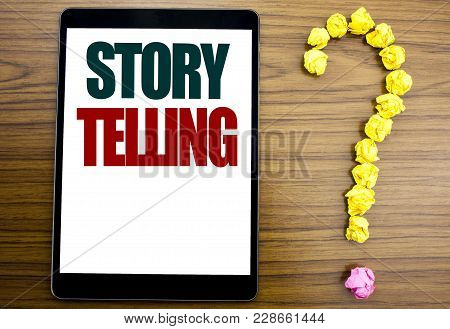 Word, Writing Storytelling. Business Concept For Teller Story Message Written On Tablet, Background
