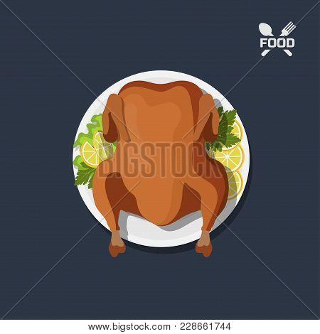Icon Of Roasted Chicken On Plate. Top View. Barbecue Dish. Meat's Dinner. Image Of Christmas Turkey