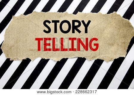 Handwritten Text Showing Storytelling. Business Concept Writing For Teller Story Message Written On