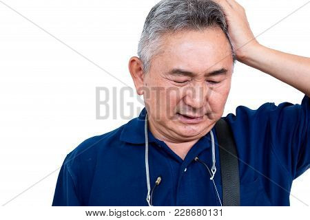 Close Up Of Elderly Asian Man Has A Headache On White Background With Clipping Path