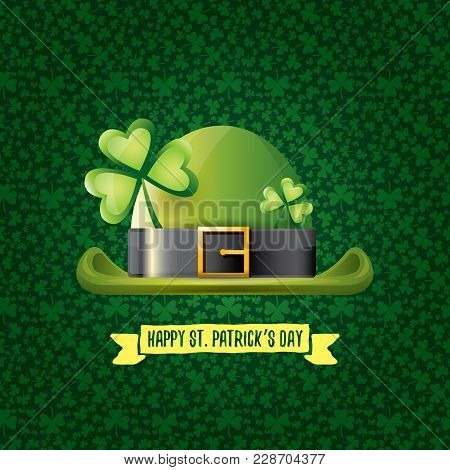 Vector Saint Patricks Day Label With Glossy Hat And Ribbon With Text Isolated On Green Background. S