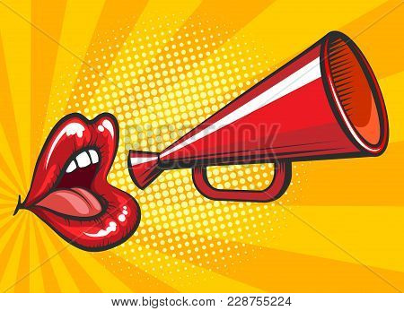 Pop Art Loudspeaker Poster. Retro Bullhorn Or Megaphone Vector Illustration With Beautiful And Sexy