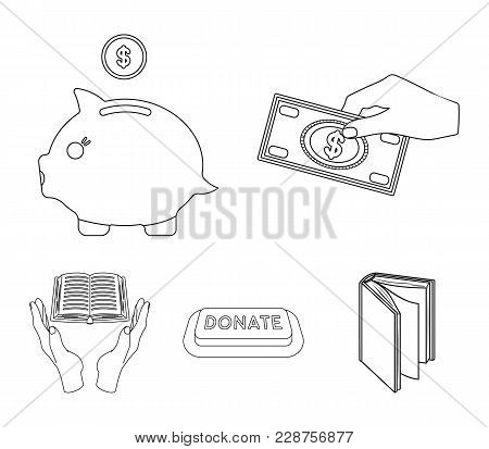 Hand With Money For Poshestvovaniya, A Piggy Bank For Charity, A Button With An Inscription, A Book