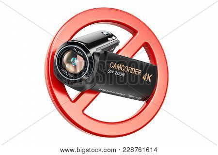 Forbidden Sign With Camcorder, Video Camera. 3d Rendering Isolated On White Background